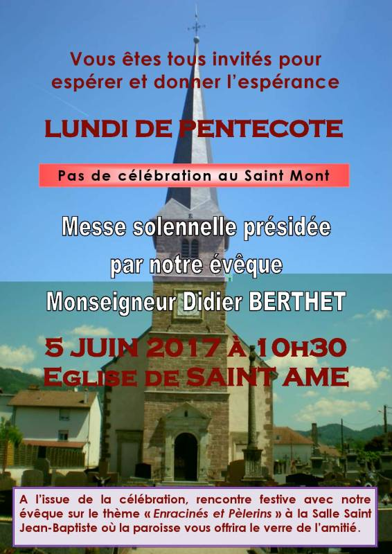 Saint Ame La Messe Du Lundi De Pentecote Indesirable Au Saint Mont