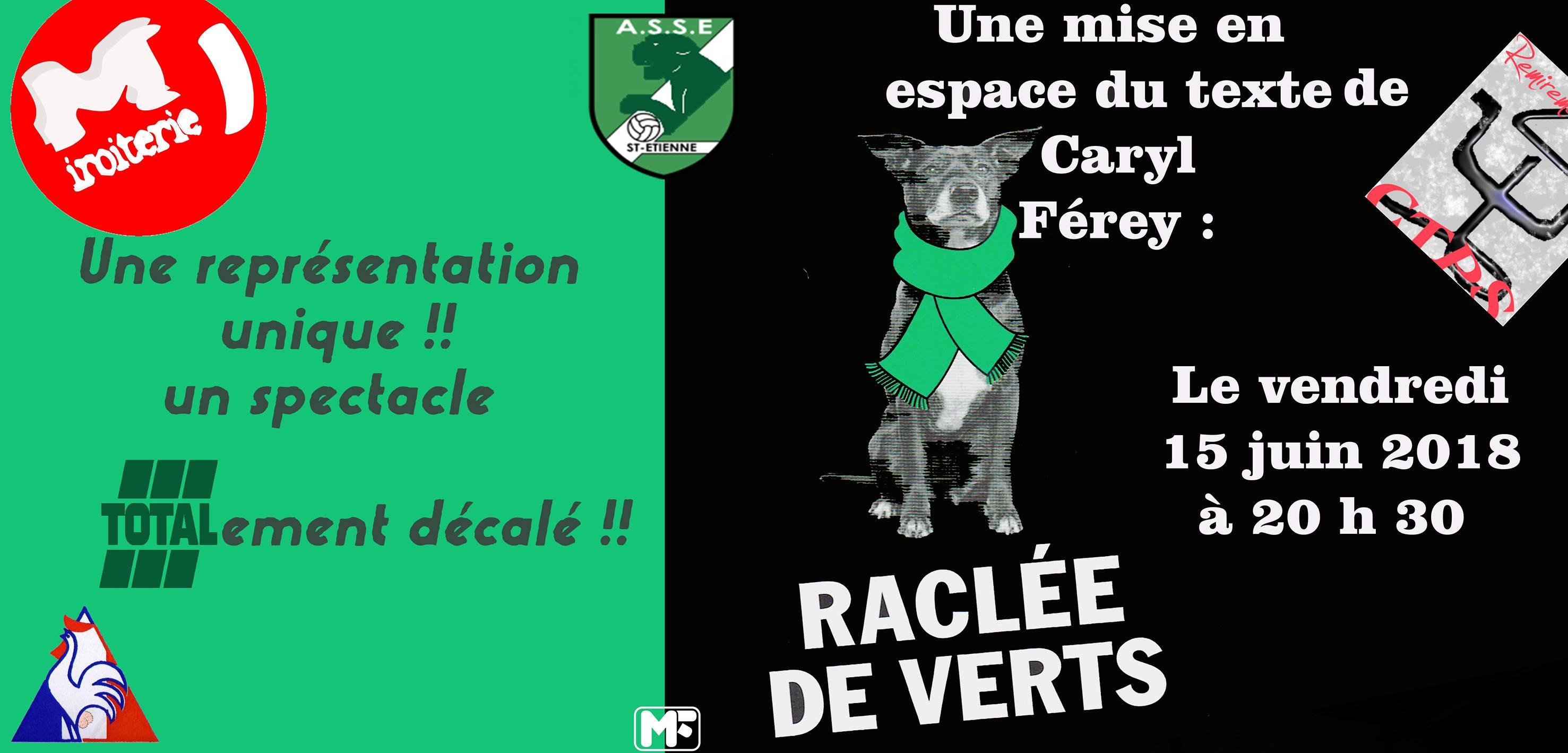 Photo Raclée de Verts